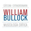 Cátedra Extraordinaria William Bullock: Museología Crítica